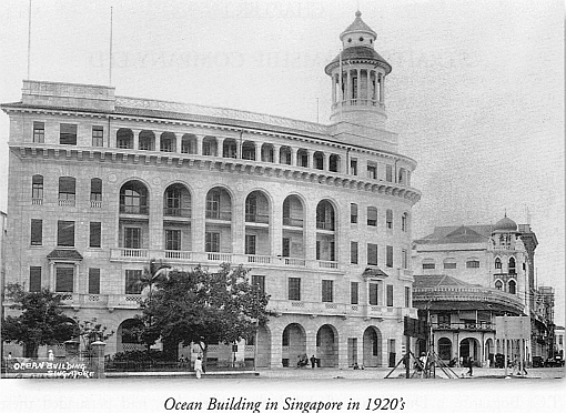 Ocean Building in the 1920s (Source: W. A. Laxton, The Straits Steamship Fleets)..