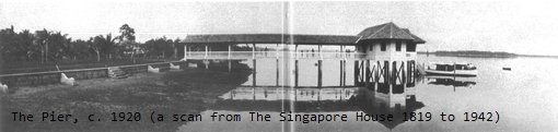 The Pier in the 1920s (a scan from The Singapore House, 1819-1942).