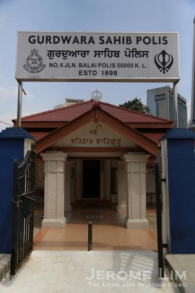 A Sikh police house of worship along Jalan Balai Polis.