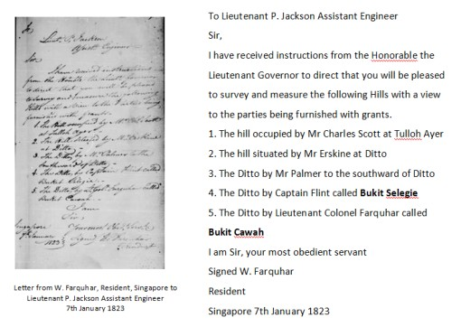 A letter from Willaim Farquhar to Lt. Jackson making a request to have the identified hills, including Bukit Selegie and Bukit Cawah, surveyed. The various parties who were in possession of the hills are also identified.